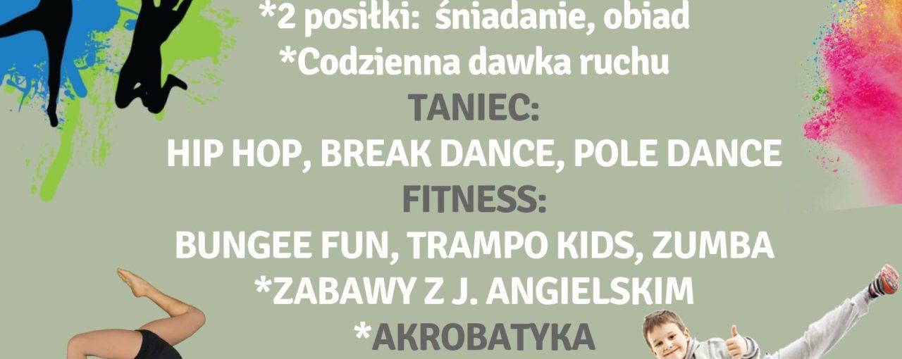 LETNIE AKTYWNE PÓŁKOLONIE Z EUFORIĄ 29.07-2.08.2019r.